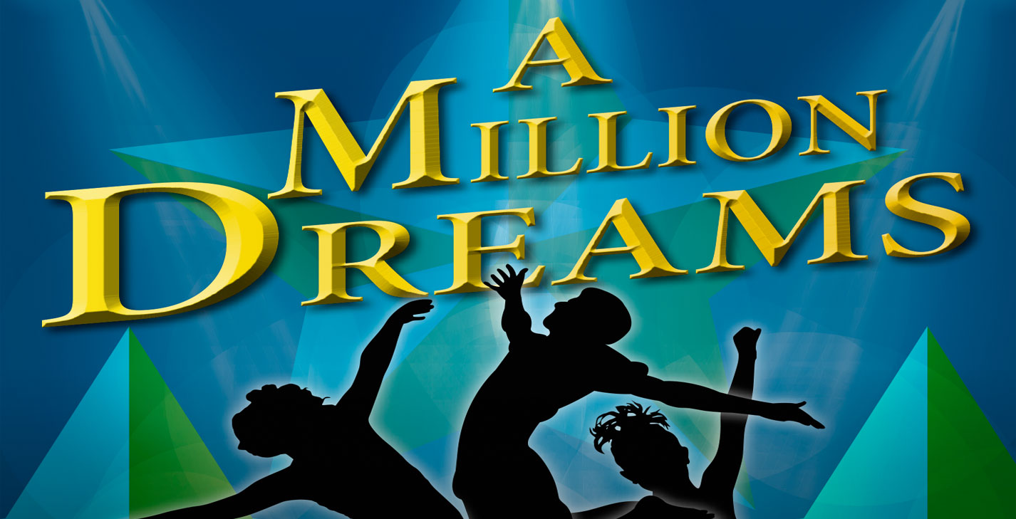 A Million Dreams CTS Showcase