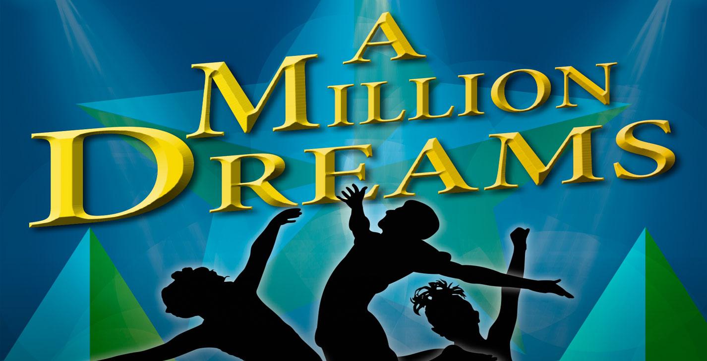A Million Dreams CTS Showcase 2019